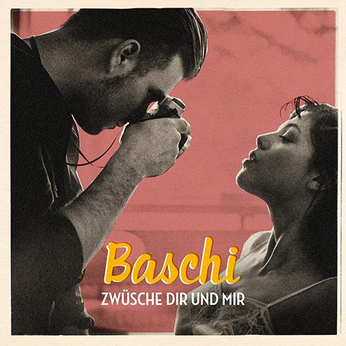 Baschi – Zwüsche dir und mir